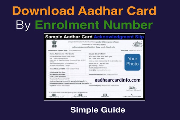 Download Aadhar Card by Enrollment Number Only Guide